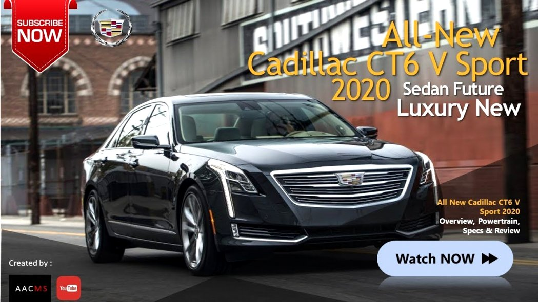 2020 cadillac ct6 youtube Exterior and Interior