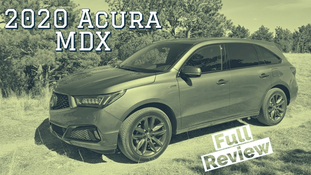 2020 acura mdx youtube New Review